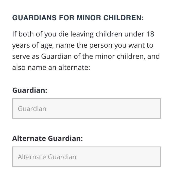 Step 4, name the person you want to serve as Guardian of the minor children